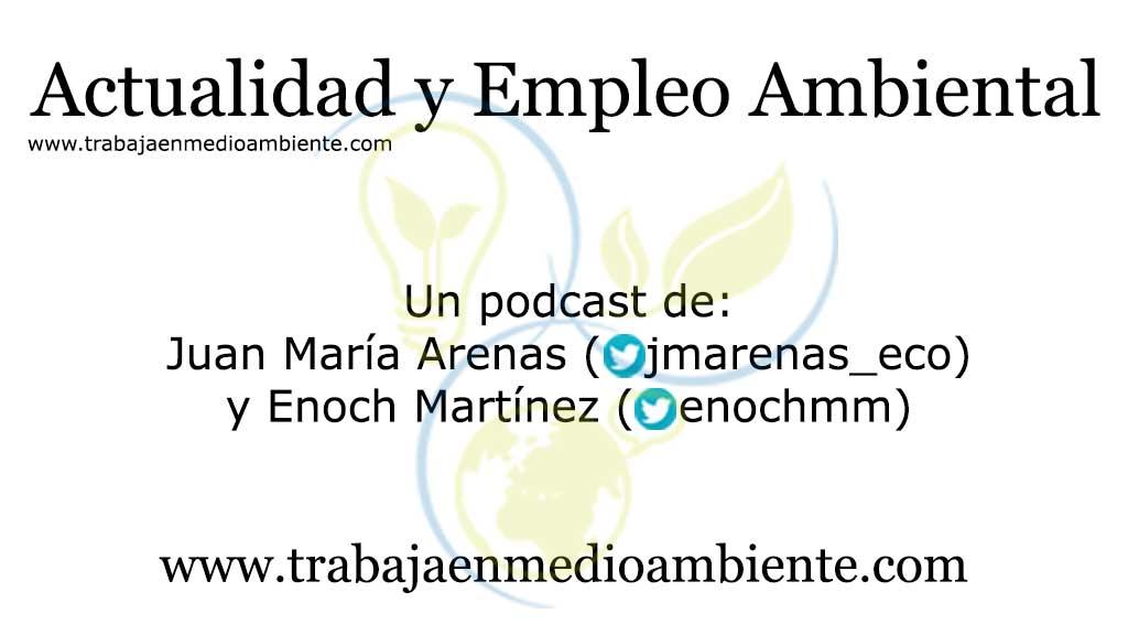 Actualidad y Empleo Ambiental podcast